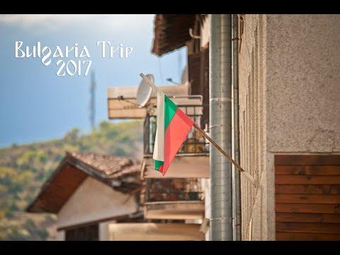 Bulgaria Trip 2017