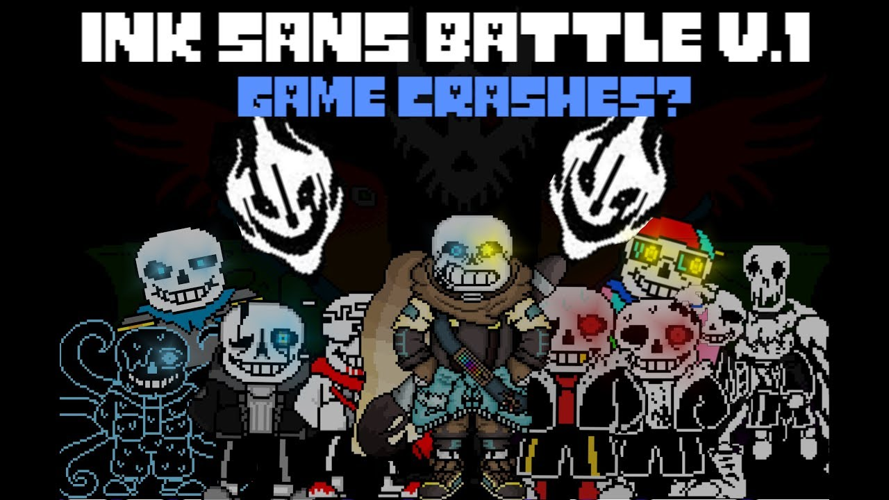 Ink Sans Battle | Undertale Fan game (Game crashes)