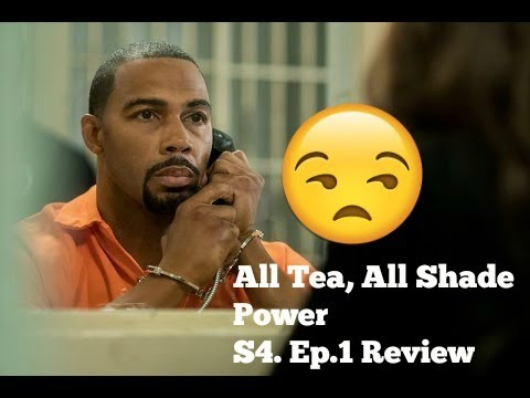 All Tea, All Shade | Power S4. Ep.1 Review