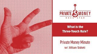 The 3 Touch Rule | Private Money Minute with Jillian Sidoti