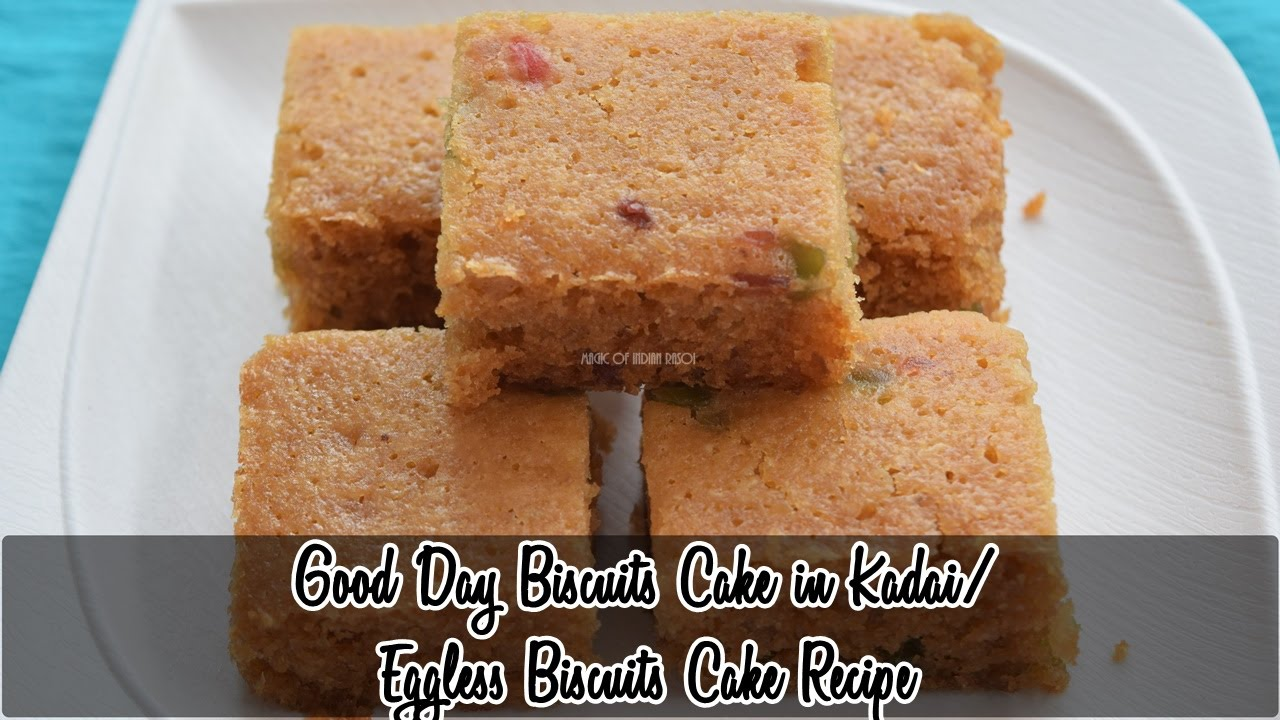 Cake Recipe With Kadai: Good Day Biscuit Cake In Kadai