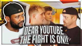 DEAR YOUTUBE THE FIGHT IS ON!! BUT ONLY IF.. REACTION