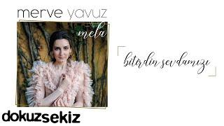 Merve Yavuz - Bitirdin Sevdamızı (Official Audio)