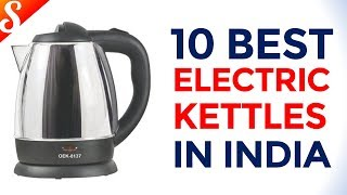 10 Best Electric Kettles to buy in India with Price
