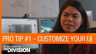 Tom Clancy's The Division: Pro Tip #1 - Customizing Your UI [US]