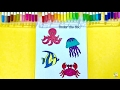 Coloring Under Sea Animals | How to color under water animals