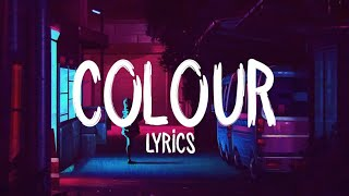 MNEK, Hailee Steinfeld - Colour (Lyrics)