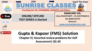 Gupta Kapoor (FMS) Solution| Chapter-5| Q 5.30| Assorted Review Problem...