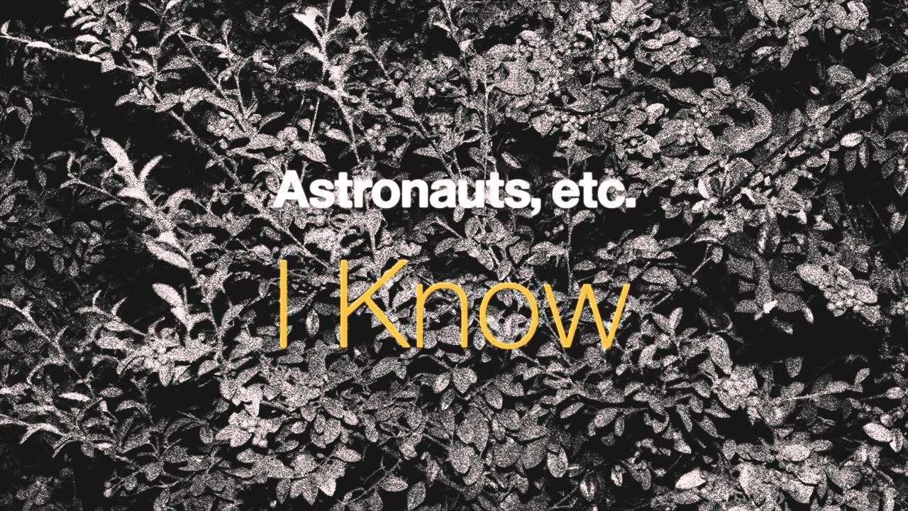 Astronauts Etc I Know Chords Chordify