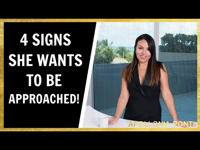 4 Signs She Wants To Be Approached!