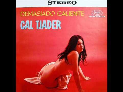 Cal Tjader - Demasiado Caliente - Mamblues