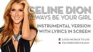Celine Dion - Always Be Your Girl - Instrumental