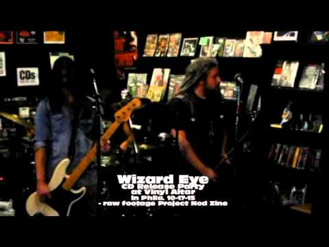 Wizard Eye CD Release Party at Vinyl Altar in Philly 10-17-15 : Teaser