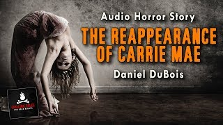 """""""The Reappearance of Carrie Mae"""" FREE Campfire Horror Story Audiobook (Scary Stories) (Creepypasta)"""
