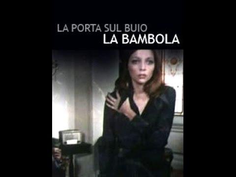 La porta sul buio:   La bambola   (Scritto da Dario Argento 1973)_3di4