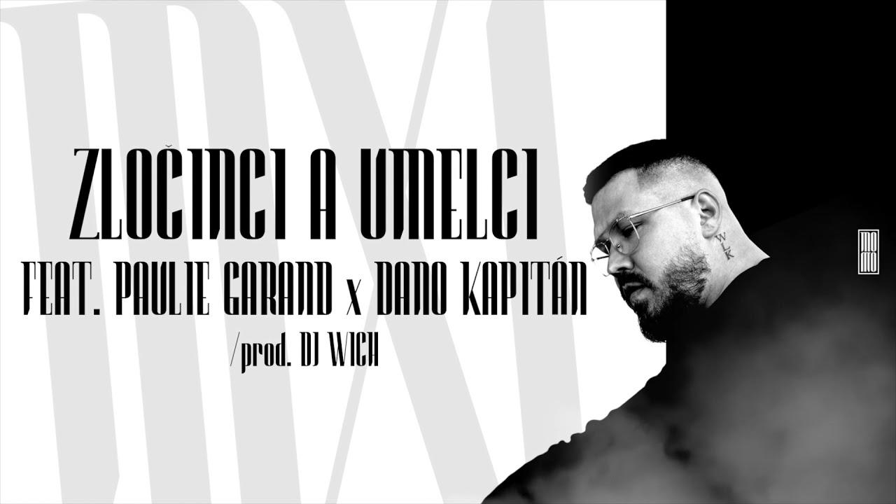 MOMO ft. PAULIE GARAND, DANO KAPITÁN - Zločinci A Umelci (prod. DJ Wich)