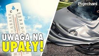 Zabezpiecz siebie i swoje auto przed UPAŁAMI!  | Pojechani #104
