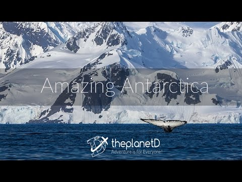Awesome Antarctica - An Expedition to the 7th Continent