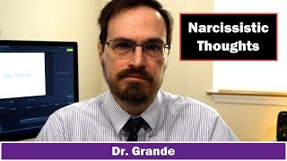 What are the thoughts of a Narcissist? | Grandiose vs. Vulnerable