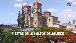 Fiestas de los Altos de Jalisco en abril y mayo, altosfocus.com.mx