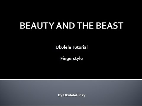 Beauty And The Beast Ukulele Fingerstyle Tutorial Updated W Tabs