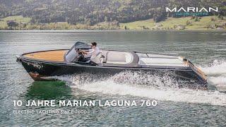 10 Jahre Marian Laguna 760 - Das Flaggschiff der Marke Marian