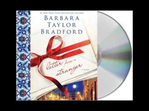 Letter From A Stranger By Barbara Taylor Bradford Audiobook Excerpt