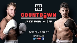 Countdown to Jake Paul vs. Gib