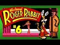 DEATH RATTLE - Who Framed Roger Rabbit (NES): Part 6
