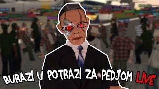 BURAZI U POTRAZI ZA PEDJOM! - SAMP RolePlay #14 (LIVE)