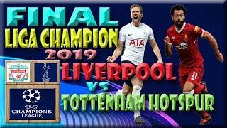 FINAL CHAMPIONS  LEAGUE FOOTBALL 2019 LIVERPOOL VS TOTTENHAM