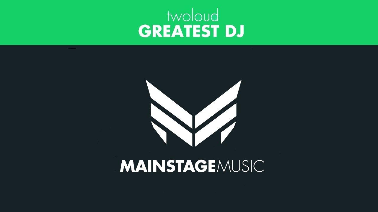 twoloud - Greatest DJ (Original Mix)