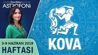 KOVA Burcu 3-9 Haziran 2019 HAFTALIK Burç Yorumları, Astrolog DEMET BALTACI