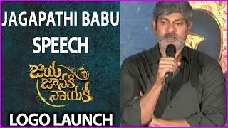 Jagapathi Babu Superb Speech @ Jaya Janaki Nayaka Movie Logo Launch