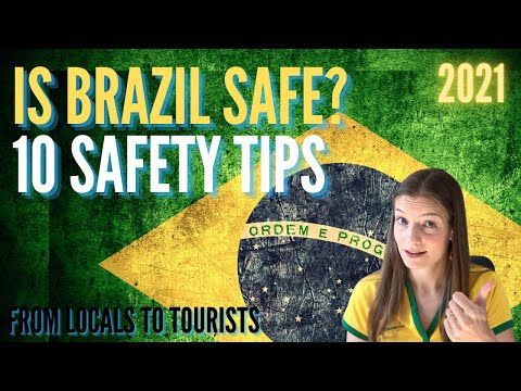 10 SAFETY TIPS TO BE FINE IN BRAZIL! How to Stay Safe in Brazil? Safe to Travel Alone? Tourists Scam