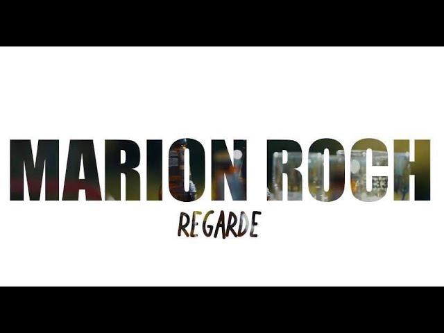 Marion Roch - REGARDE (clip officiel HD)
