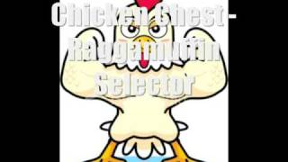 Chicken Chest - Raggamuffin Selector