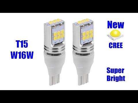 Новые яркие LED Лампы T15 W16W  ТЕСТ