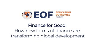 Finance for Good: How new forms of finance are transforming global development