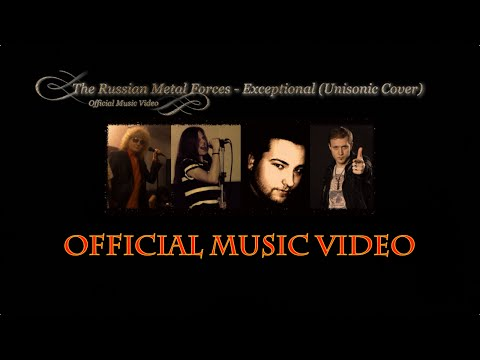 The Russian Metal Forces - Exceptional (Unisonic Cover) [Official Music Video]