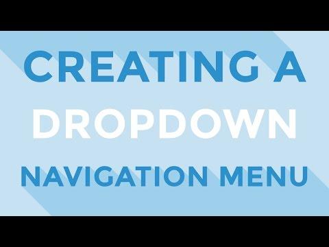 HTML & CSS - Creating A Dropdown Navigation Menu
