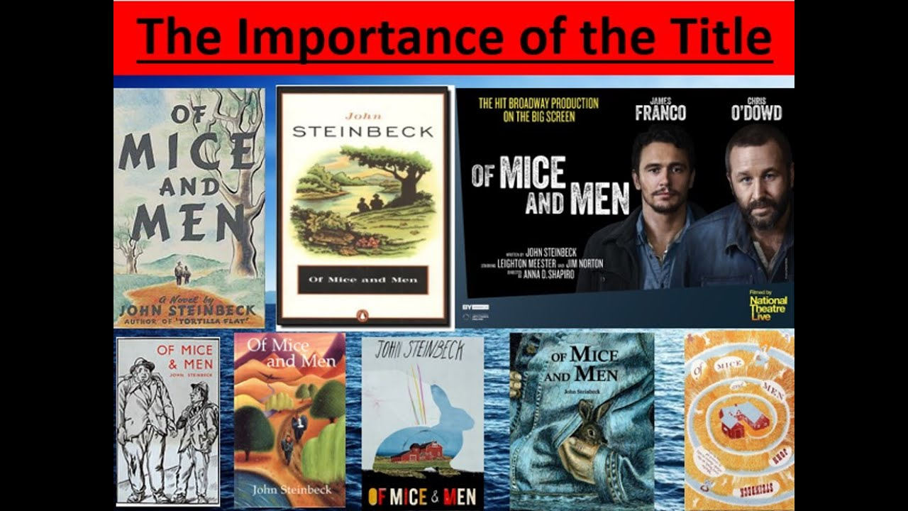 a comparison of great expectations and of mice and men A comparison of three modern literary texts, chapter 4 from of mice and men by john steinbeck, the poem havisham by carol duffy and the alan bennett monologue a cream cracker under the settee from the context of how the authors have portrayed the emotions of their characters to the reader.