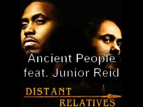 Nas & Damian Marley   Ancient People Feat  Junior Reid High Quality