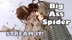 Stream It! Big Ass Spider