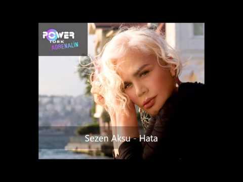 Sezen Aksu   Hata 2011 Power Türk Adrenalin Mix