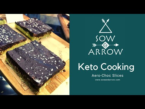 Keto Cooking: Areo-Chocolate Slices