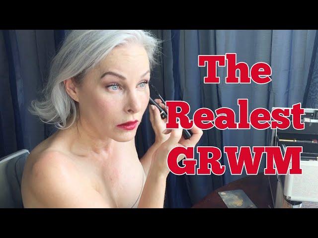 The Realest GRWM