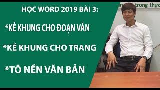Học Word 2019 bài 3: Kẻ khung cho đoạn văn, Kẻ khung cho trang, Tô nền