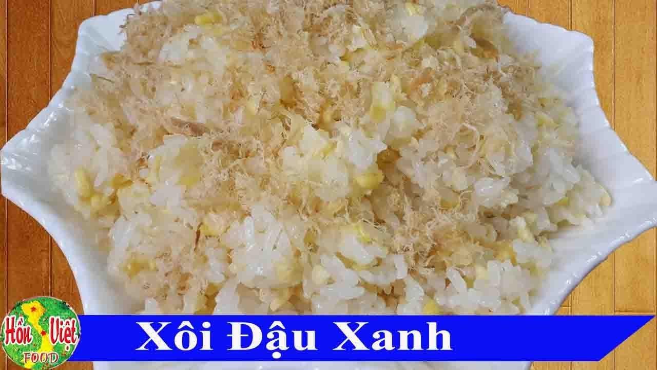 ✅ Nấu Xôi Đậu Xanh Bằng Nồi Cơm Điện Cực Dễ Và Nhanh | Hồn Việt Food