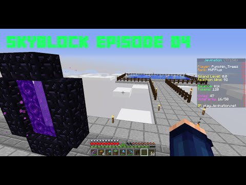 Minecraft 1.9.4 - 1.10 Skyblock! (Episode 04) Nether Portal and Ice Farm!
